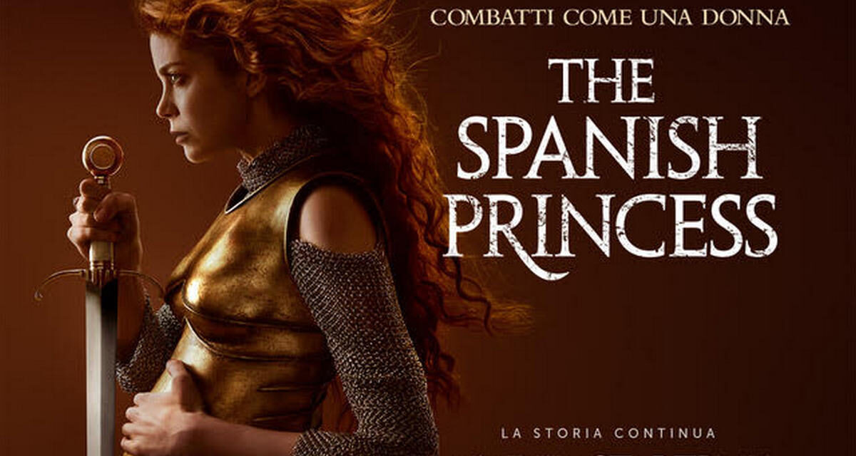 The Spanish Princess – la seconda parte in arrivo su Starzplay