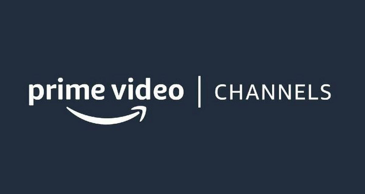 Amazon Prime Video Channels arriva in Italia – Infinity, StarzPlay, Midnight Factory e tanto altro
