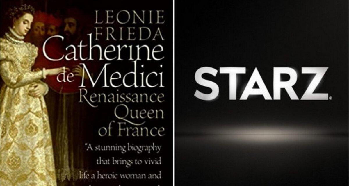The Serpent Queen – La serie, in 8 episodi, su Starz